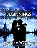 Beginnings, Prequel Novella to The Guardians of Vesturon (YA Paranormal Romance)