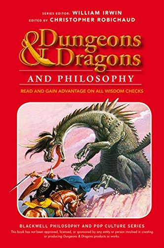 Advantage Series (Dungeons and Dragons and Philosophy: Read and Gain Advantage on All Wisdom Checks (The Blackwell Philosophy and Pop Culture Series))