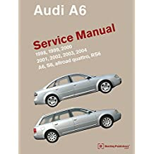 Audi A6 (C5) Service Manual: 1998, 1999, 2000, 2001, 2002, 2003, 2004: A6, Allroad Quattro, S6, Rs6