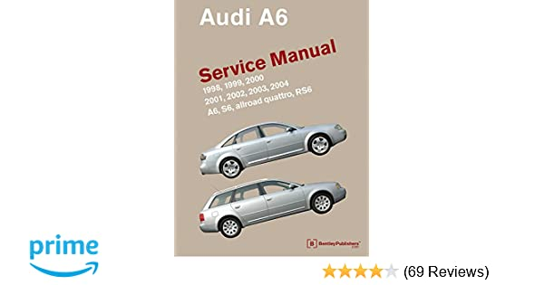 audi a6 c5 service manual 1998 1999 2000 2001 2002 2003 rh amazon com 2004 audi a6 quattro owners manual 2004 audi a6 quattro owners manual