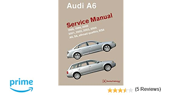 audi a6 c5 service manual 1998 1999 2000 2001 2002 2003 rh amazon ca 2004 Audi A6 Air Conditioning 2004 Audi A6 Quattro