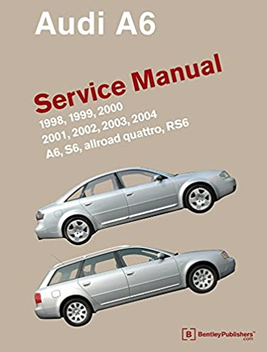 audi a6 c5 service manual 1998 1999 2000 2001 2002 2003 rh amazon com 2001 Audi All Road 2003 Audi All Road Air Suspension