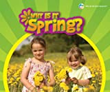 Why Is It Spring?, Sara L. Latta, 0766039862