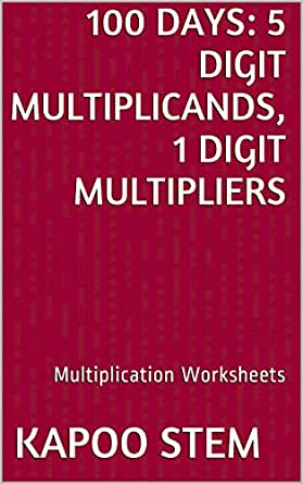 Free Worksheets education com free worksheets : Amazon.com: 100 Multiplication Worksheets with 5-Digit ...