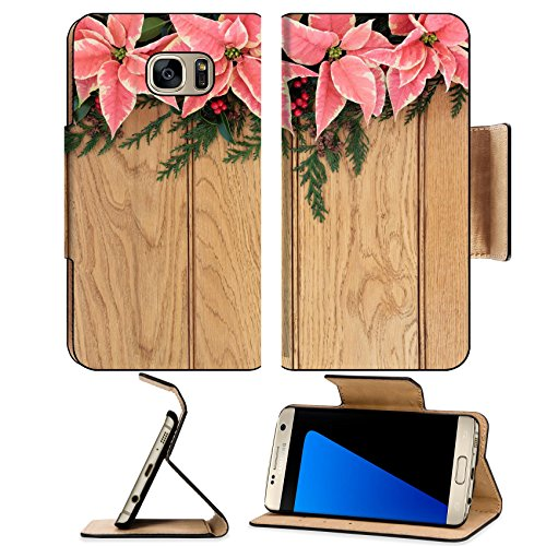 MSD Premium Samsung Galaxy S7 Edge Flip Pu Leather Wallet Case IMAGE ID: 30645473 Pink poinsettia flower background border with holly and christmas greenery over oak wood