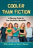 Cooler Than Fiction, Jill S. Jarrell and Tara C. Cannon, 0786448865