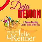 Deja Demon   Julie Kenner