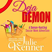 Deja Demon | Julie Kenner