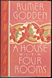 A House with Four Rooms, Rumer Godden, 0688086292