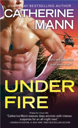 Under Fire (Elite Force: That Others May Live)