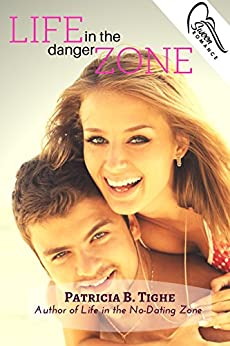 Life in the Danger Zone (The Zone Book 3) by [Tighe, Patricia B.]