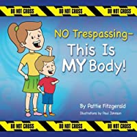 NO Trespassing - This Is MY