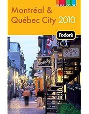 Fodor's Montreal & Quebec City 2010