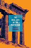 #2: The Real Life of the Parthenon (21st Century Essays)