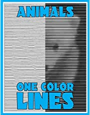 One Color LINES: Animals: New Type of Relaxation & Stress Relief Coloring Book for Adults: Volume 3