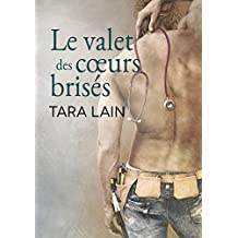 Le valet des cœurs brisés (Un amour à Laguna t. 2) (French Edition)