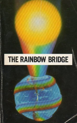 The Rainbow Bridge: First and Second Phases Link With the Soul (Tangled Bridge)