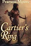 Cartier's Ring, Pearson Moore, 1463575777