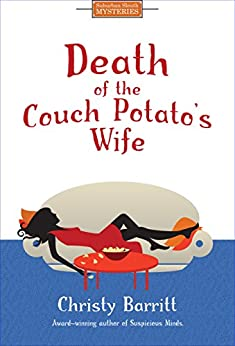 Death of the Couch Potato's Wife by [Barritt, Christy]