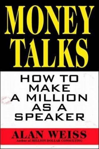 Money Talks Make Million Speaker