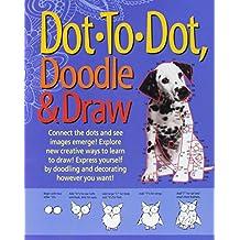 Dot to Dot, Doodle & Draw