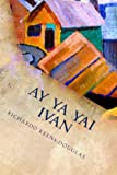 Ay Ya Yai Ivan: A musical play about Hurricane Ivan