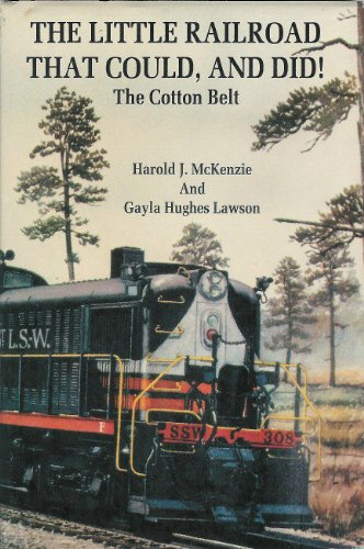 The Little Railroad That Could, And Did: The Cotton Belt, Part II