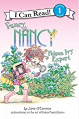Fancy Nancy: Poison Ivy Expert (I Can Read Level 1) Kindle Edition