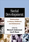 Social Development : Relationships in Infancy, Childhood, and Adolescence, , 1462513530