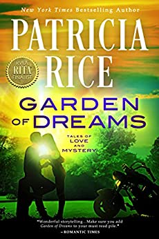 Garden of Dreams (Tales of Love and Mystery Book 2) by [Rice, Patricia]