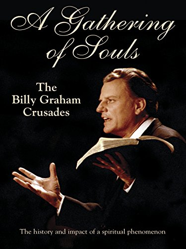 (Gathering Of Souls: The Billy Graham)