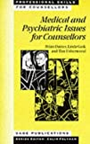 img - for Medical and Psychiatric Issues for Counsellors (Professional Skills for Counsellors Series) by Brian Daines (1996-12-06) book / textbook / text book