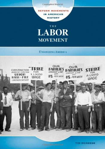 Reform Movement (The Labor Movement: Unionizing America (Reform Movements in American History))