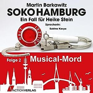 Musical Mord (SoKo Hamburg - Ein Fall für Heike Stein 2) Hörbuch