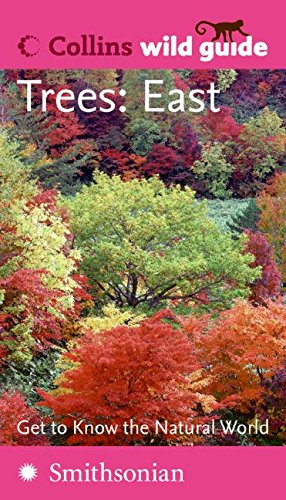 Trees: East (Collins Wild Guide) (Collins Wild Guides) Lohr Wildflower