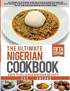 All nigerian recipes cookbook flo madubike 9788461617548 amazon ultimate nigerian cookbook best cookbook for making nigerian foods forumfinder Image collections