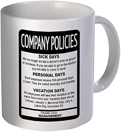 I Used Up All My Sick Days Funny Office Cup Printed Mug