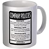 Company Policies Employee Boss 11 Ounces Funny Coffee Mug