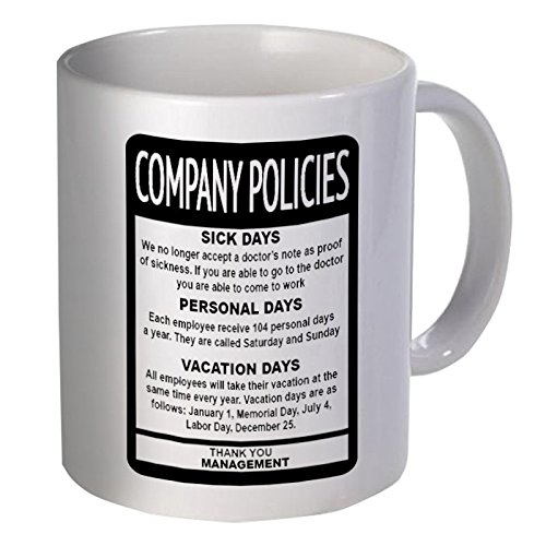 Company Policies Employee Boss 11 Ounces Funny Coffee Mug (Gift Under For Ideas Employees 10)
