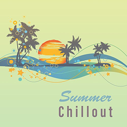Summer Chillout - Fantastic Music, Beach Full, Pure Water, Swimming and Surfing, Best Tunes Holidays, People in Bathing Suits, Dance Party
