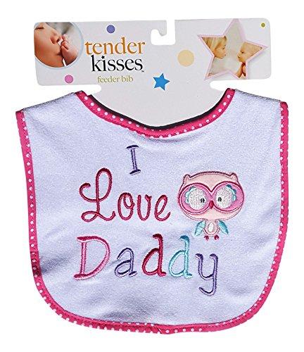 Tender Kisses Infant Embroidered Bib I Love Daddy (Pink)