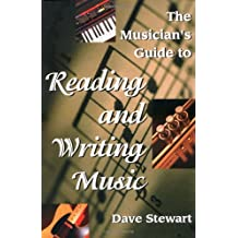 The Musician's Guide to Reading & Writing Music  2nd Ed.