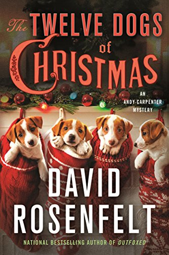 The Twelve Dogs of Christmas: An Andy Carpenter Mystery (An Andy Carpenter - David Dog