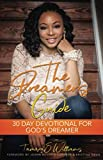 The Dreamer's Guide: A 30 Day Devotional For God's Dreamer