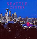 img - for Seattle Center book / textbook / text book