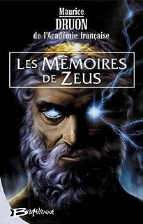 Les mémoires de Zeus, Druon, Maurice