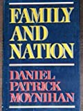 Family and Nation (Godkin Lectures, 1985)