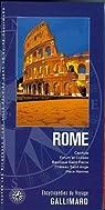 Rome: Capitole, Forum et Colisée, Basilique Saint-Pierre, Château Saint-Ange, Place Navona par Gallimard