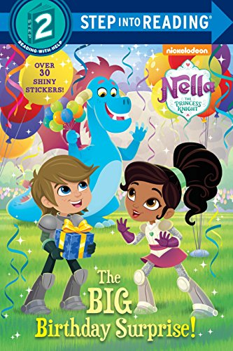 The Big Birthday Surprise! (Nella the Princess Knight) (Step into Reading) -