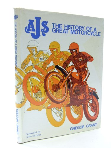 AJS: The History of a Great Motorcycle